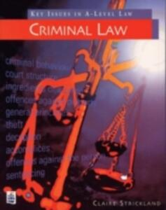 Key Issues in Law:Criminal Law - Claire Strickland - cover