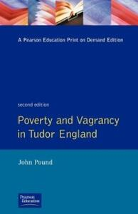 Poverty and Vagrancy in Tudor England - John F. Pound - cover