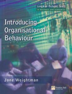 Introducing Organisational Behaviour - Jane Weightman - cover