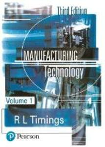 Manufacturing Technology - Roger L. Timings - cover