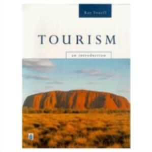 Tourism: An Introduction - Ray Youell - cover