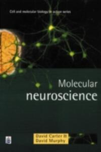 Molecular Neuroscience - David Carter,David Murphy - cover