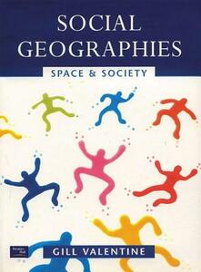 Social Geographies: Space and Society - Gill Valentine - cover