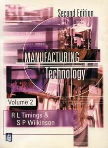 Manufacturing Technology - Roger L. Timings,Steve Wilkinson - cover