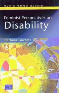 Feminist Perspectives on Disability - Barbara Fawcett - cover