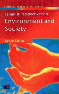 Feminist Perspectives on Environment and Society - Beate Littig - cover