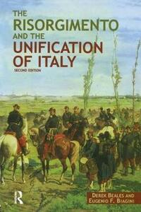 The Risorgimento and the Unification of Italy - Derek Beales,Eugenio F. Biagini - cover