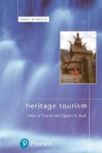 Heritage Tourism - Stephen Boyd,Dallen J. Timothy - cover