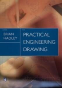 Practical Engineering Drawing - Brian Hadley - cover