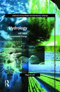 Hydrology and Global Environmental Change - Nigel W. Arnell - cover