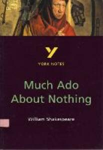 Much Ado About Nothing: York Notes for GCSE - Sarah Rowbotham - cover