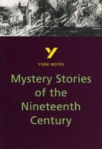 Mystery Stories of the Nineteenth Century: York Notes for GCSE - Tony Lythe - cover