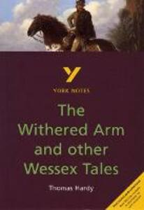 The Withered Arm and Other Wessex Tales - Carolyn Mitchell - cover