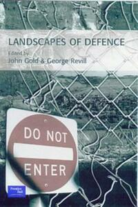 Landscapes of Defence - John R. Gold,George Revill - cover