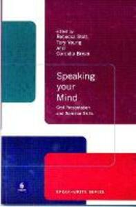Speaking Your Mind: Oral Presentation and Seminar Skills - cover