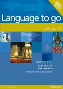 Language to Go Intermediate Students Book - Araminta Crace,Robin Wileman - cover