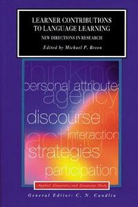 Learner Contributions to Language Learning: New Directions in Research - Michael Breen - cover