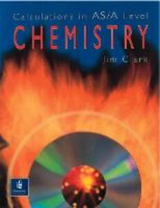 Calculations in AS/A Level Chemistry - Jim Clark - cover