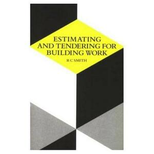 Estimating and Tendering for Building Work - Ronald Carl Smith - cover