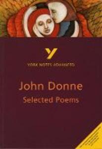 Selected Poems of John Donne: York Notes Advanced - Phillip Mallett - cover