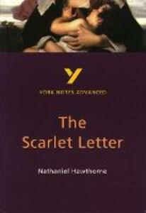 The Scarlet Letter: York Notes Advanced - Julian Cowley - cover