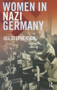 Women in Nazi Germany - Jill Stephenson - cover