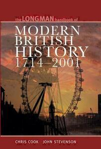 Longman Handbook to Modern British History 1714 - 2001 - Chris Cook,John Stevenson - cover