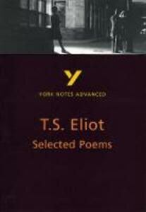 Selected Poems of T S Eliot: York Notes Advanced - Michael Herbert - cover