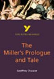 The Miller's Prologue and Tale: York Notes Advanced - Geoffrey Chaucer - cover