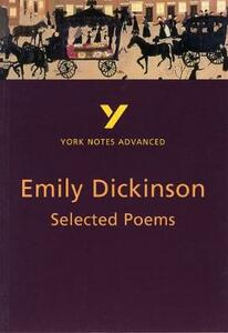 Selected Poems of Emily Dickinson: York Notes Advanced - E. Dickinson,Glennis Byron - cover