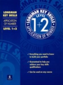 Longman Key Skills: Application of Number Level 1+2 - DBA Associates - cover
