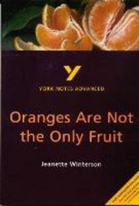 Oranges Are Not the Only Fruit: York Notes Advanced - Kathryn Simpson - cover