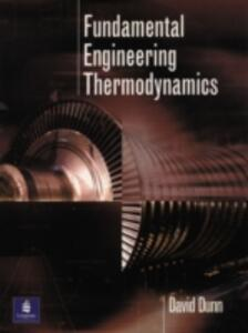 Fundamental Engineering Thermodynamics - David Dunn - cover