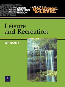 Vocational A-level Leisure and Recreation Options - Julie Gibson,Malcolm Ferguson,Malcolm Walton - cover