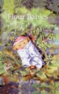 Flour Babies - Anne Fine - cover
