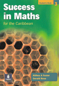 Success in Maths for the Caribbean Students' Book 3 - Althea Foster,Gerry Rose - cover