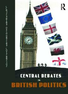 Central Debates in British Politics - John Benyon,David Denver,Justin Fisher - cover