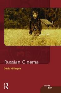 Russian Cinema - David C. Gillespie - cover