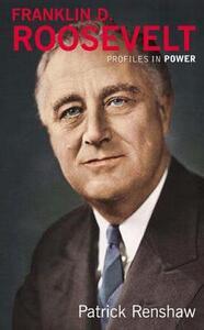 Franklin D Roosevelt - Patrick Renshaw - cover