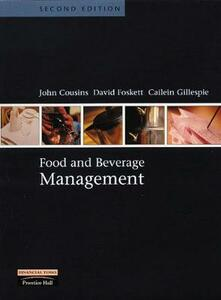 Food and Beverage Management - John A. Cousins,David Foskett,Cailein Gillespie - cover
