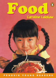 Penguin Young Readers Level 4: Food - Caroline Laidlaw - cover