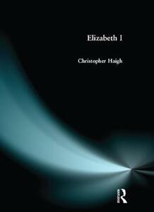 Elizabeth I - Christopher Haigh - cover
