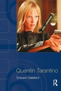 Quentin Tarantino - Edward Gallafent - cover
