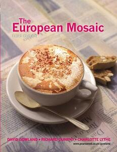 The European Mosaic - David Gowland,Richard Dunphy,C. Lythe - cover