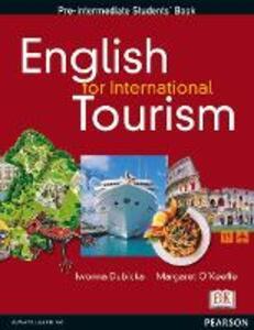 English for International Tourism Pre-Intermediate Course Book - Iwona Dubicka,Margaret O'Keeffe - cover