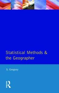 Statistical Methods and the Geographer - Stanley Gregory - cover