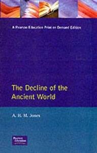 The Decline of the Ancient World - A. H. M. Jones - cover