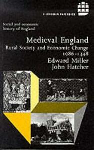 Medieval England: Rural Society and Economic Change 1086-1348 - Edward Miller,John Hatcher - cover