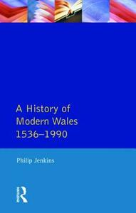 A History of Modern Wales 1536-1990 - P. Jenkins - cover