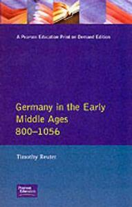 Germany in the Early Middle Ages c. 800-1056 - Timothy Reuter - cover